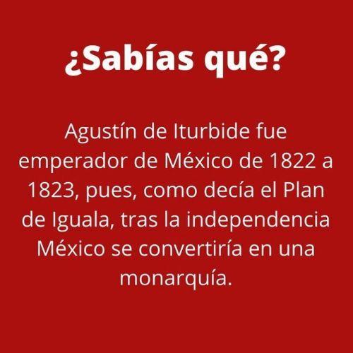 ¿Sabías qué? Independencia de México