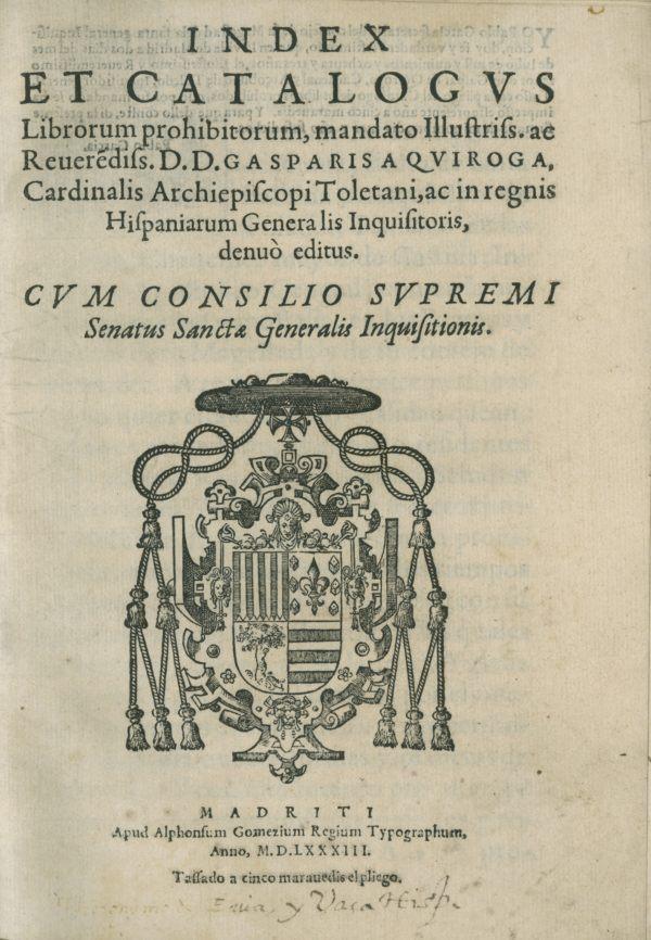 """La Inquisición empleó la censura para evitar la difusión de ideas contrarias a la religión católica, y para ello elaboró los """"index Librorum Prohibitorum et Derogatorum""""."""